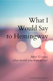 what i would say to hemingway mandy wallace