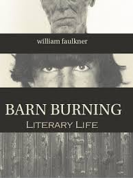 barn burning by william faulkner   literary lifebarn burning by william faulkner