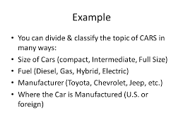 division amp classification essays a complex topic is broken into  example you can divide amp classify the topic of cars in many ways size of