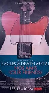 <b>Eagles of Death Metal</b>: Nos Amis (Our Friends) (2017) - IMDb