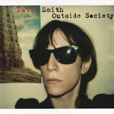 <b>Patti Smith</b> - <b>Outside</b> Society Lyrics and Tracklist | Genius