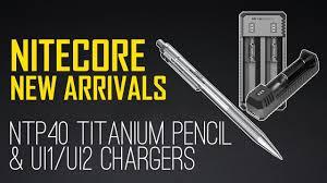 NITECORE <b>New Arrivals</b>: NTP40 titanium pencil & UI1/UI2 USB ...