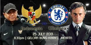 Jadwal Indonesia vs Chelsea 2013