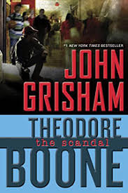 The <b>Scandal</b> by <b>John Grisham</b>, a Mysterious Review.