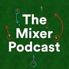 The <b>Mixer</b> Podcast