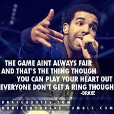 Everyone Don't Get A Ring Though Drake Picture Quote via Relatably.com