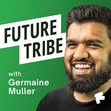 Future Tribe - Business Podcast