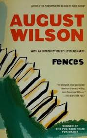 august wilson  in august and fence on pinterestfences by august wilson  this was my first wilson play  done   the hawthorne