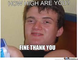 How High? by mubarakdjmz - Meme Center via Relatably.com