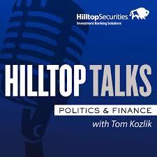 HilltopTalks: Politics & Finance
