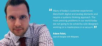 practitioner series healthcare ux at walgreens meet adam falat that level of real time visceral user feedback just cannot be matched from analytics or surveys user research is no longer an option anymore