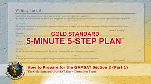 how to prepare for the gamsat section 2 gold standard essay how to prepare for the gamsat section 2 gold standard essay guide first of 2 parts