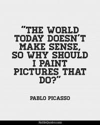 Arts Quotes on Pinterest | Art Quotes, Pablo Picasso and Goethe Quotes