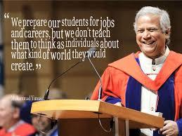 Muhammad Yunus Quotes. QuotesGram via Relatably.com