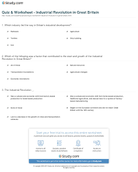 quiz worksheet industrial revolution in great britain com print great britain leads the industrial revolution worksheet
