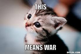 This Means War! via Relatably.com