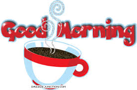 Tuesday Morning Coffee Images?q=tbn:ANd9GcRpfDHzKxj18dn642oZ0uPpz4Y03txagMXr3dA8rIaVFalVA6Y4