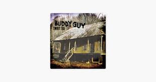<b>Sweet</b> Tea by <b>Buddy Guy</b> on Apple Music