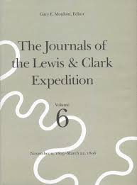 books about lewis clark hiking scholarly and others the journals of the lewis clark expedition volume 6