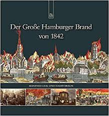 「1842 der Hamburger Brand」の画像検索結果