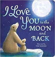 I <b>Love You To The</b> Moon And Back: Amazon.co.uk: Little Tiger Press ...