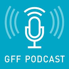 GFF Podcast