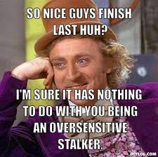 resized_creepy-willy-wonka-meme-generator-so-nice-guys-finish-last ... via Relatably.com