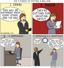 the stages of getting a new job funny verifiedthe 5 stages of getting a new job i redd it