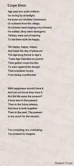 carpe diem poem by robert frost poem hunter