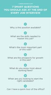 ideas about job interview questions job 7 smart questions you should ask at the end of every job interview