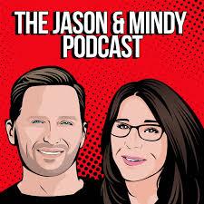 The Jason & Mindy Podcast