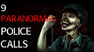 true scary stories of police being called for paranormal reasons 9 true scary stories of police being called for paranormal reasons scary paranormal 911 calls