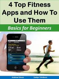 mobile matters 4 top fitness apps and how to use them