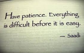 Patience Quotes. QuotesGram