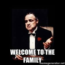 Welcome to the Family - The Godfather | Meme Generator via Relatably.com