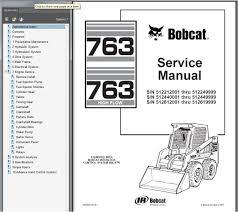 a manual bobcat 763 high flow skid steer loader service manual parts book
