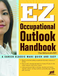 ez occupational outlook handbook jist publishing jist ez occupational outlook handbook jist publishing jist 9781593574321 amazon com books