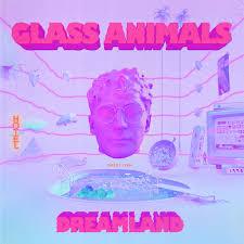 <b>Glass Animals</b>: <b>Dreamland</b> - Music on Google Play