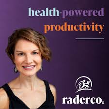 Health-Powered Productivity with Rader Co.