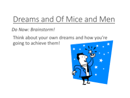 writing prompts for of mice and menthemes in `of mice and men`  the american dream