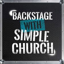 BACKSTAGE WITH THE SIMPLE CHURCH