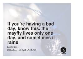 Some advice if you're having a shitty day. Images?q=tbn:ANd9GcRqoRarVO0z6TvFynKWup8Zjri-bPL5P4YB0hcXiaWVJmfKCQAltw