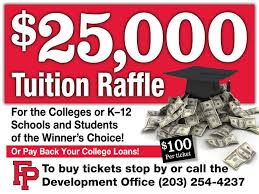 fairfield college preparatory school tuition raffle fairfield college preparatory school announces a 25 000 tuition raffle the prize can be used for any k 12 schools colleges or universities