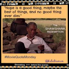 movie quotes movie quote monday lincoln quotes daniel day lewis movie quotes movie quote monday shawshank redemption quotes hope is a good