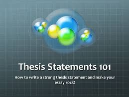 thesis statementshow to write a strong thesis statement and  thesis statementshow to write a strong thesis statement and make your essay rock