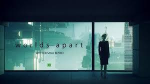 <b>Worlds Apart</b> — RT
