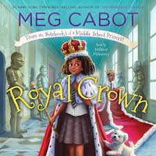<b>Royal Crown</b>: From the Notebooks of a Middle School Princess by ...