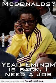 Lil Wayne needs a new job when Eminem is back - http://breakbrunch ...