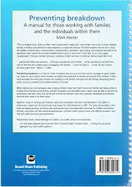 preventing breakdown a manual for those working families and preventing breakdown a manual for those working families and the individuals in them amazon co uk mark hamer 9781903855614 books