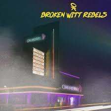 Broken <b>Witt</b> Rebels - Ok Hotel - <b>Vinyl</b> LP - 2019 - EU - <b>Original</b> | HHV